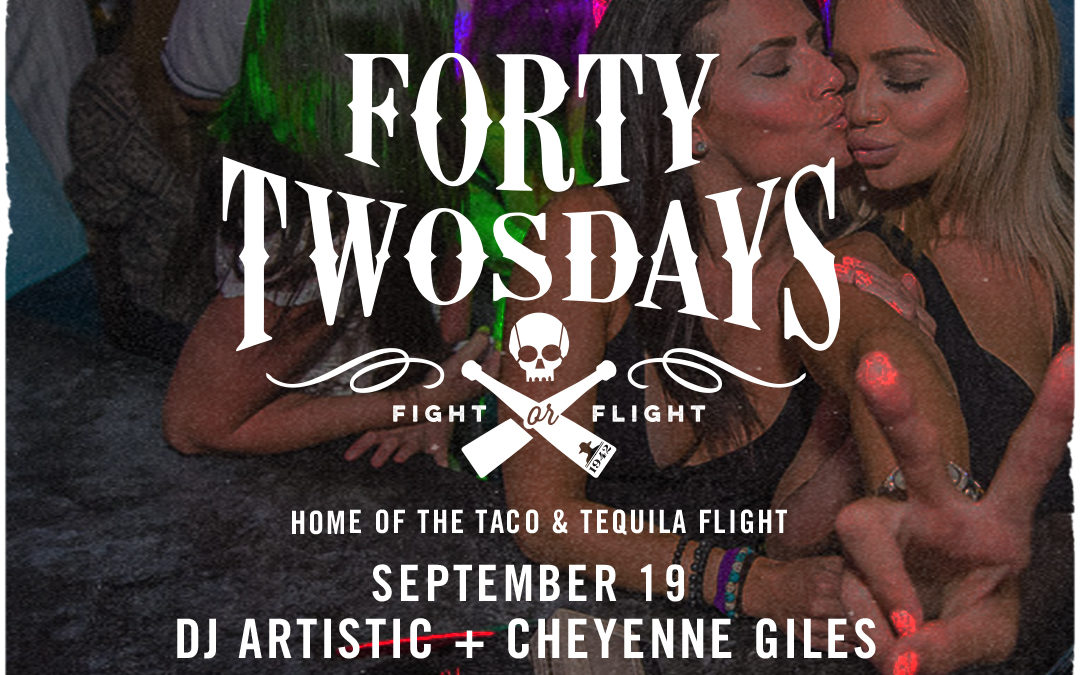 Forty-Twosdays with DJ Artistic + Cheyenne Giles