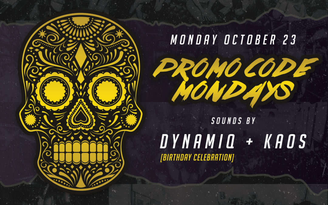 Bad Ass Mondays with DJ Dynamiq + KAOS