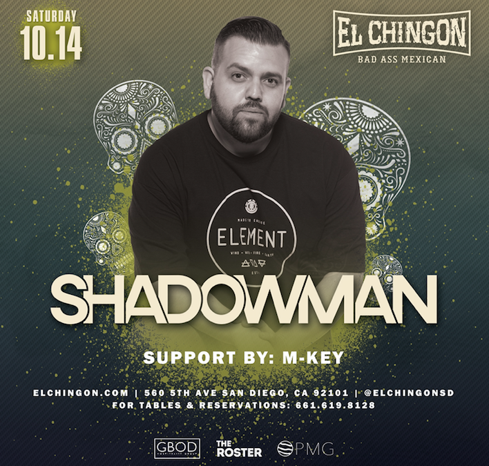 Chingon Saturdays with DJ Shadowman + M-Key