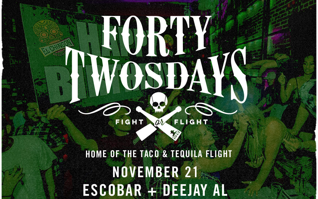 FortyTwosdays with Escobar + Deejay Al