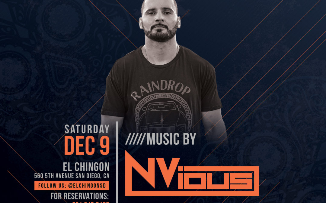 Chingon Saturdays with Nvious
