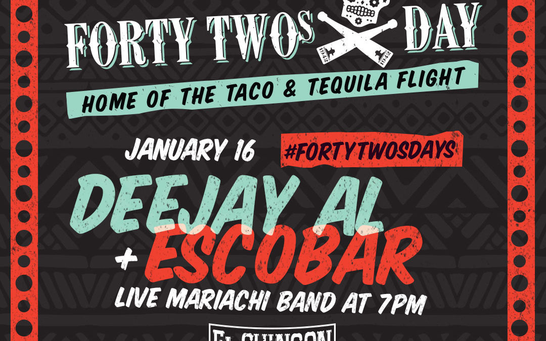 FortyTwosdays with Deejay Al + Escobar