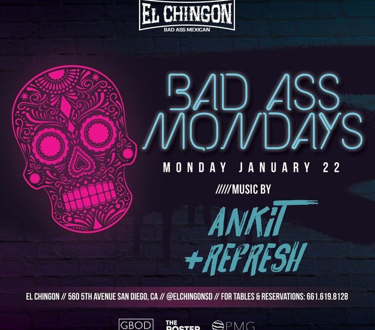 Bad Ass Mondays with Ankit + Refresh