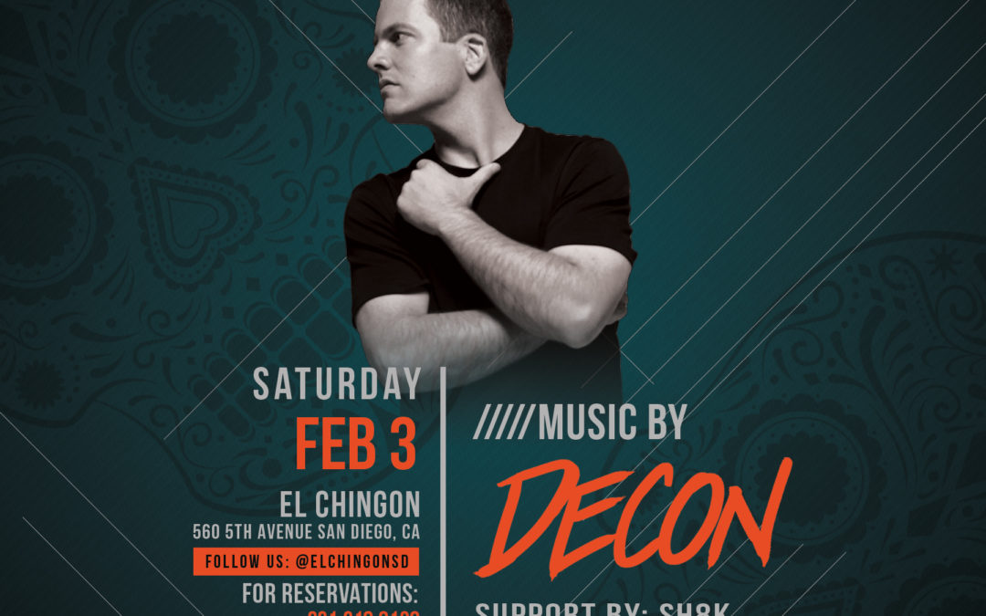 Chingon Saturdays with Decon