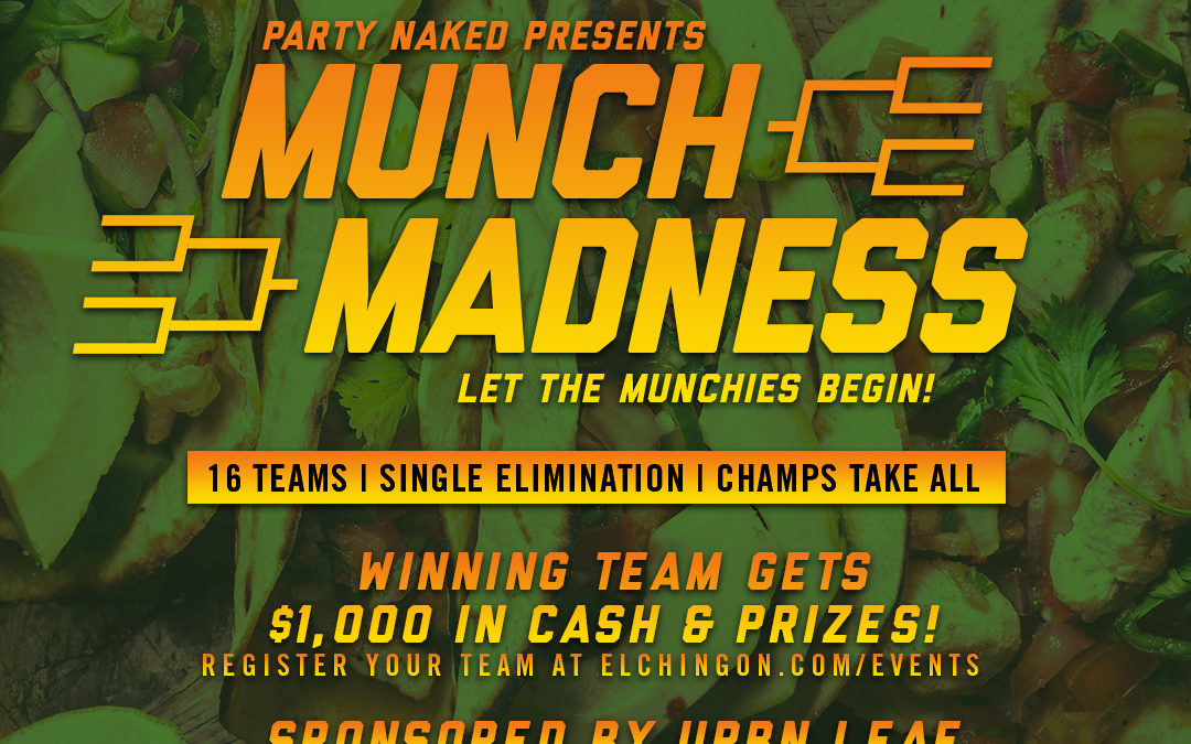 Munch Madness Hosted by URBN Leaf